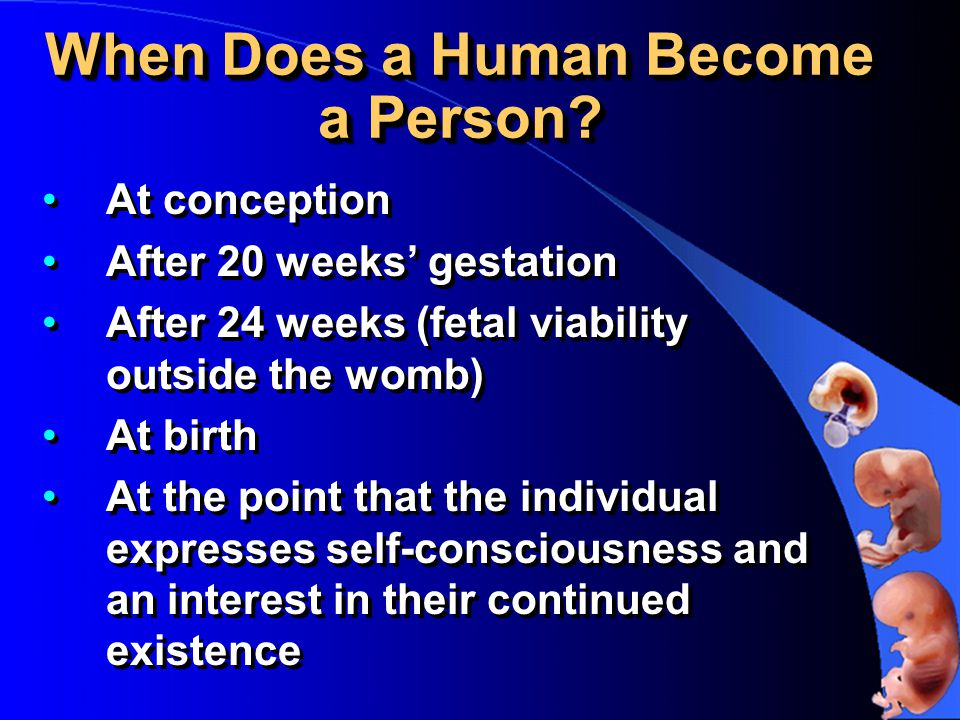 When Does a Human Become a Person.