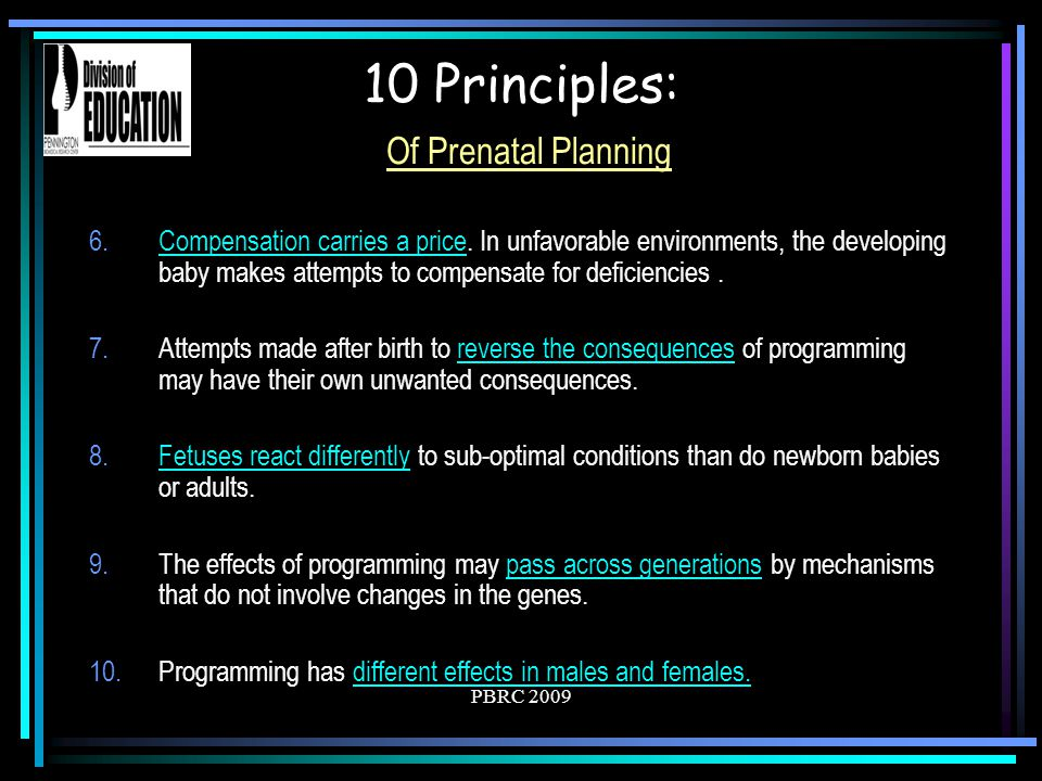 PBRC 2009 Preventing Premature Delivery Babies born before 37 weeks of gestation are considered premature.
