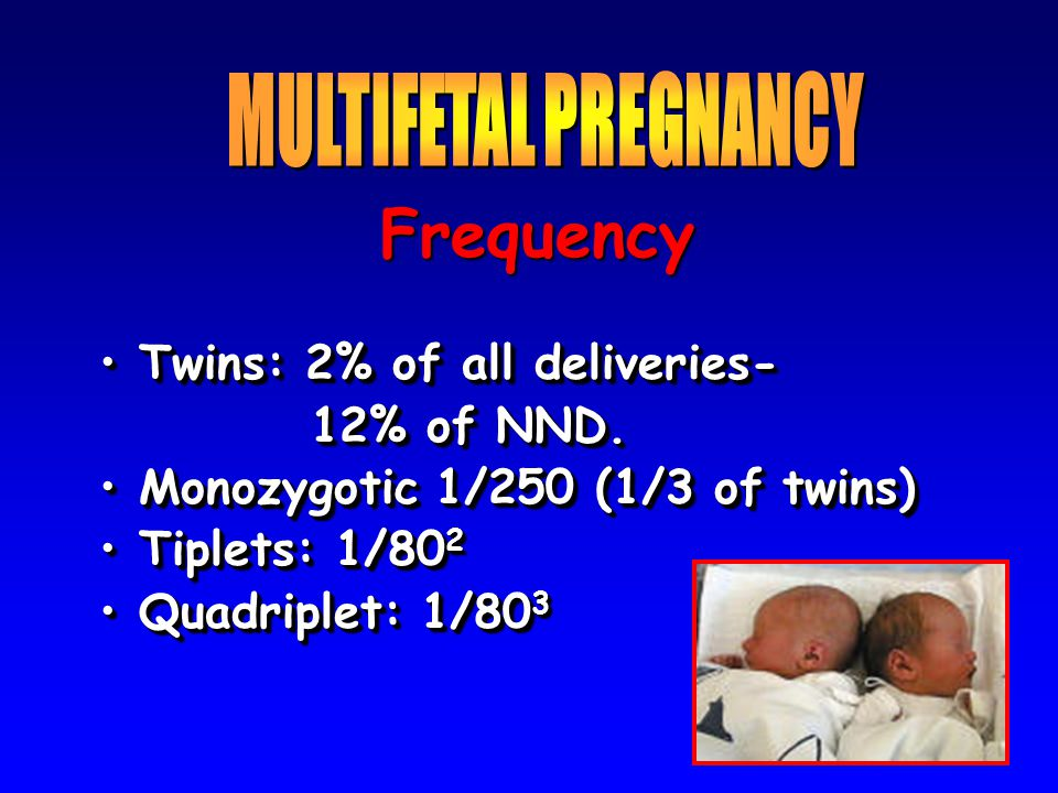 Multiple gestation Single IUFD in 2nd and 3rd trimester:  Unlike the demise in early pregnancy, significant problems may occur depending upon the gestational age and chorionicity  Loss during the 2nd half of twin pregnancies: ~ 2-3%  X 3 as often in monochorionic as dichorionic  Fetus papyraceous - hylanized twin remnant Single IUFD in 2nd and 3rd trimester:  Unlike the demise in early pregnancy, significant problems may occur depending upon the gestational age and chorionicity  Loss during the 2nd half of twin pregnancies: ~ 2-3%  X 3 as often in monochorionic as dichorionic  Fetus papyraceous - hylanized twin remnant