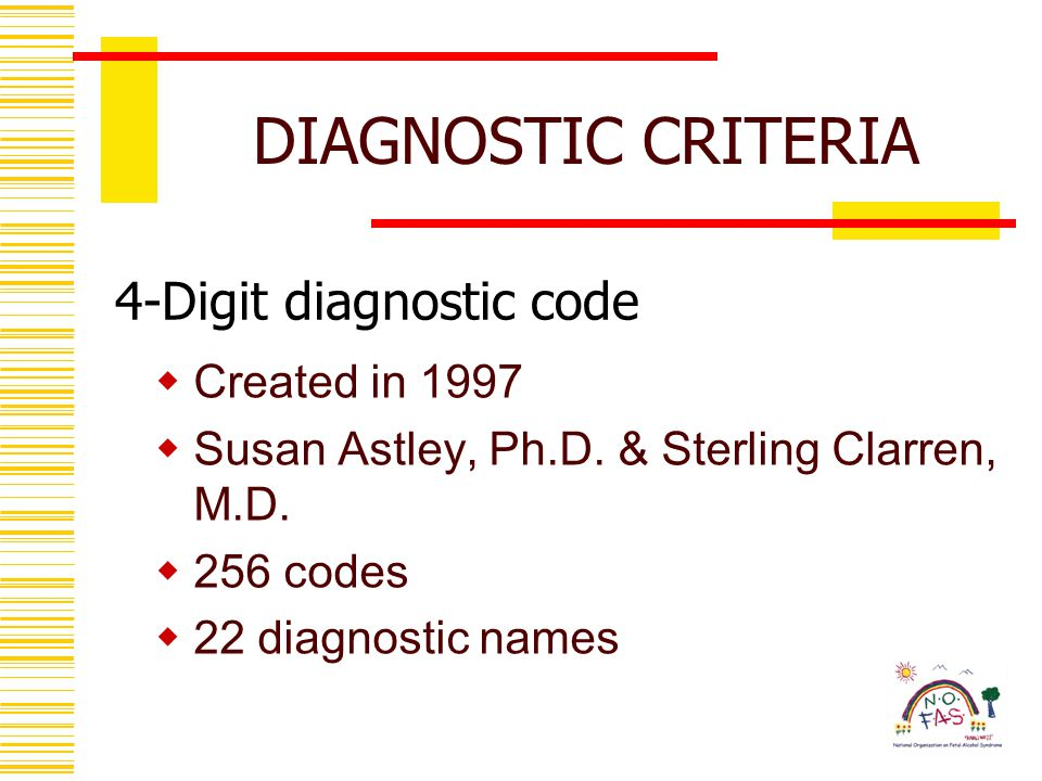 4-Digit diagnostic code  Created in 1997  Susan Astley, Ph.D.