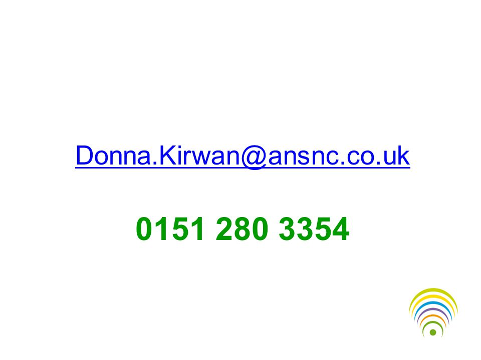 Donna.Kirwan@ansnc.co.uk 0151 280 3354