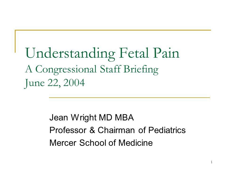 2 Understanding Fetal Pain History of the scientific knowledge The historical context for regarding fetal pain.