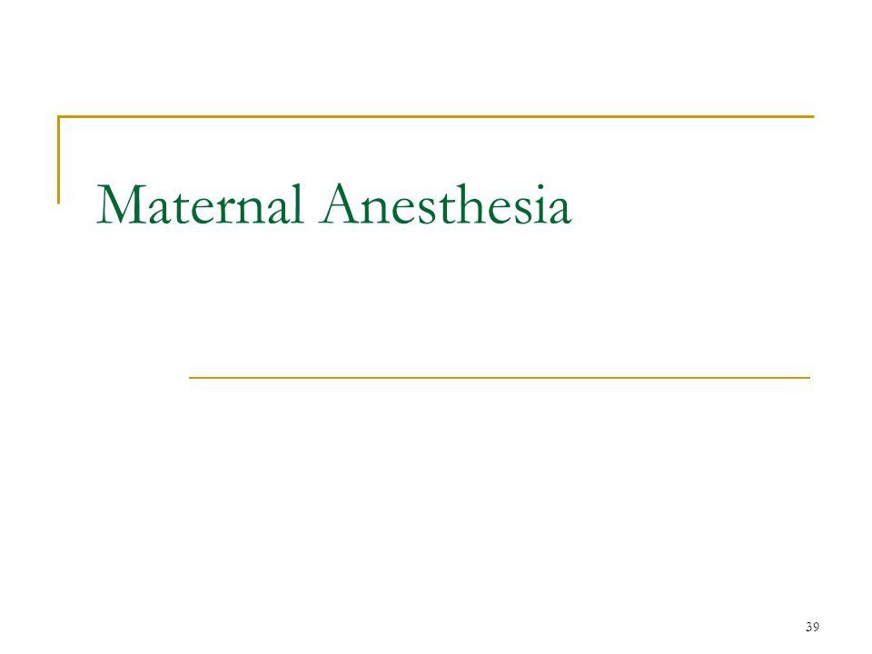 39 Maternal Anesthesia