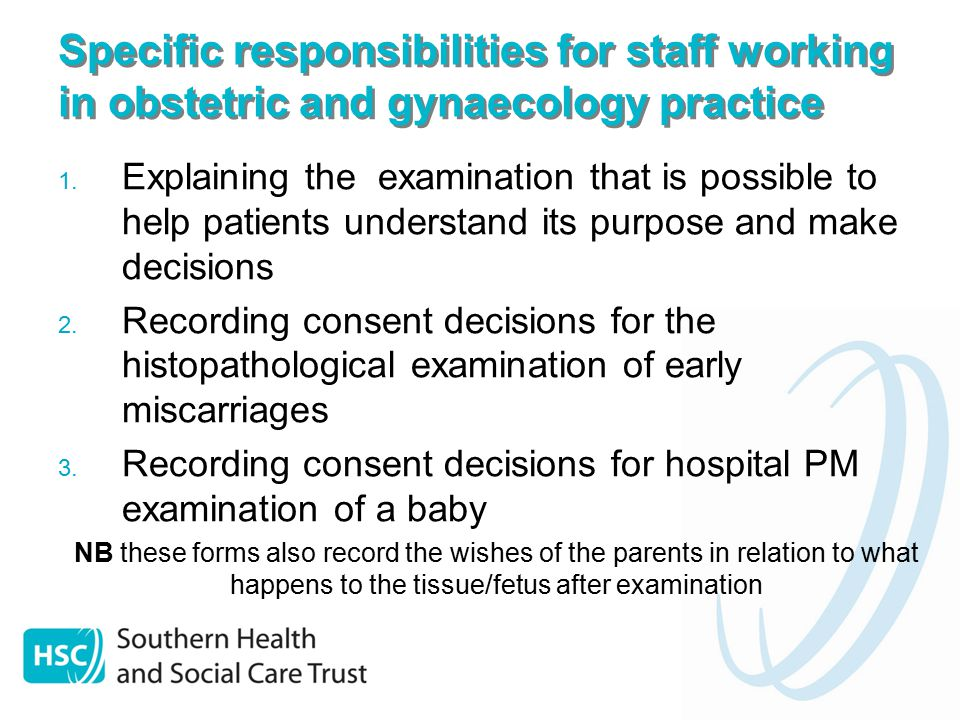 Specific responsibilities for staff working in obstetric and gynaecology practice 1.