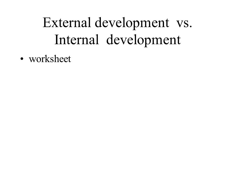 External development vs. Internal development worksheet
