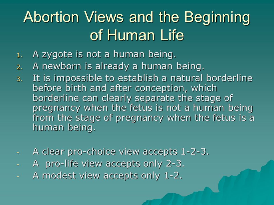 Abortion Views and the Beginning of Human Life 1. A zygote is not a human being.