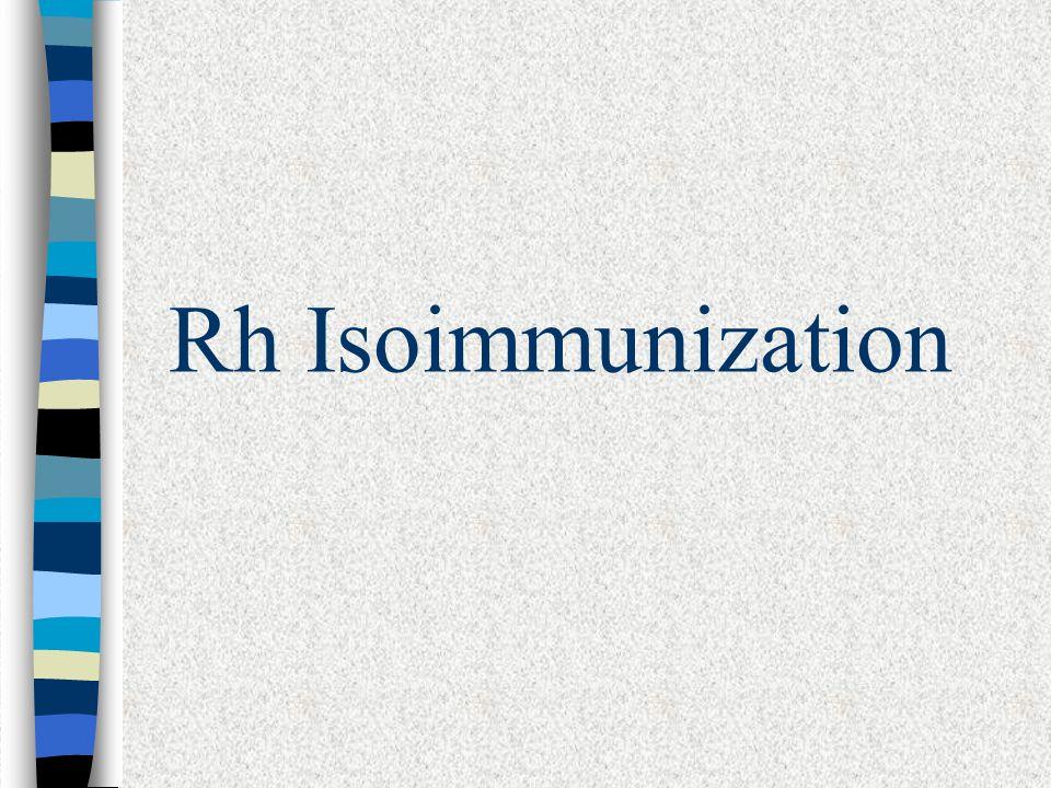 Rh Isoimmunization