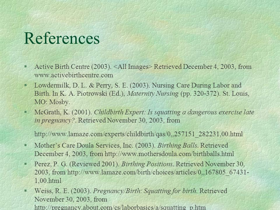 References §Active Birth Centre (2003).