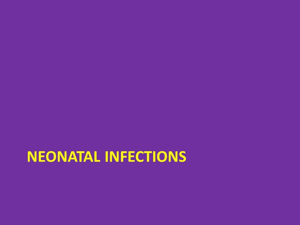 NEONATAL INFECTIONS