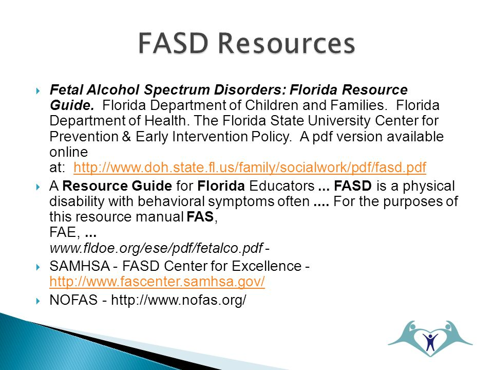  Fetal Alcohol Spectrum Disorders: Florida Resource Guide.