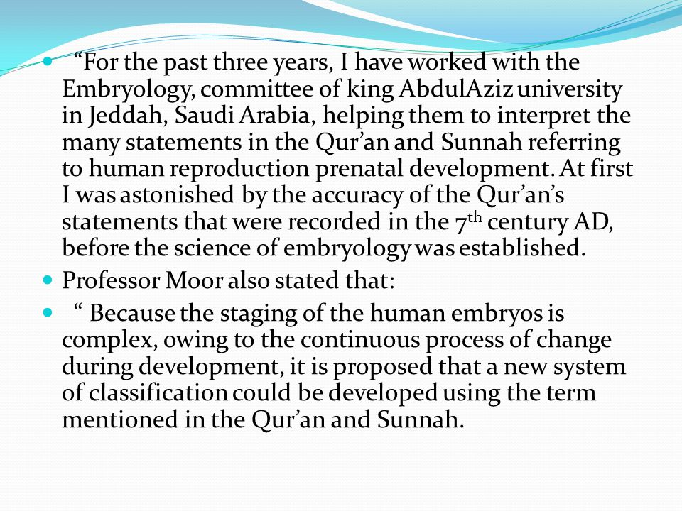 """""""For the past three years, I have worked with the Embryology, committee of king AbdulAziz university in Jeddah, Saudi Arabia, helping them to interpre"""