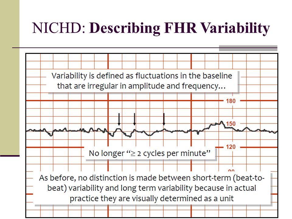 NICHD: Describing FHR Variability