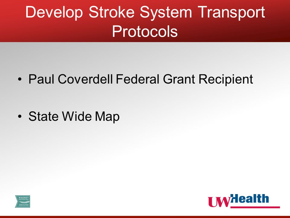 Paul Coverdell Federal Grant Recipient State Wide Map Develop Stroke System Transport Protocols