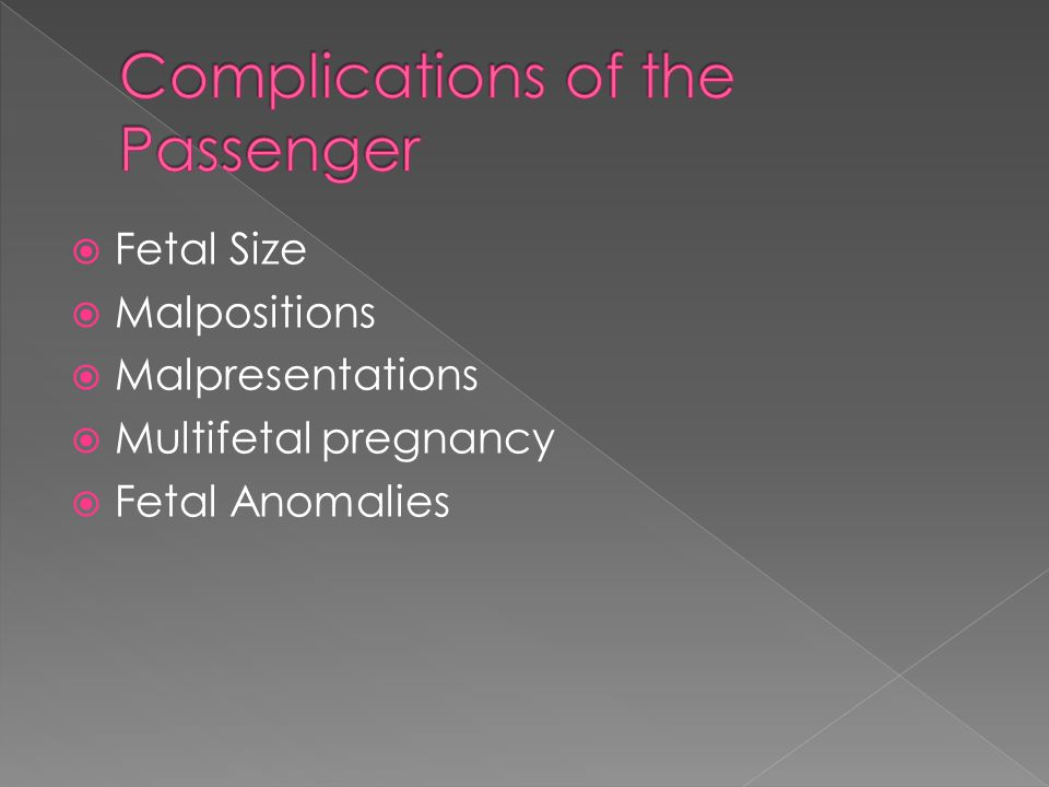  Fetal Size  Malpositions  Malpresentations  Multifetal pregnancy  Fetal Anomalies