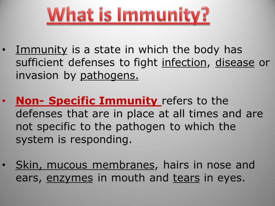 Immunity is a state in which the body has sufficient defenses to fight infection, disease or invasion by pathogens.