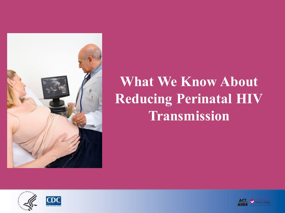 What We Know About Reducing Perinatal HIV Transmission