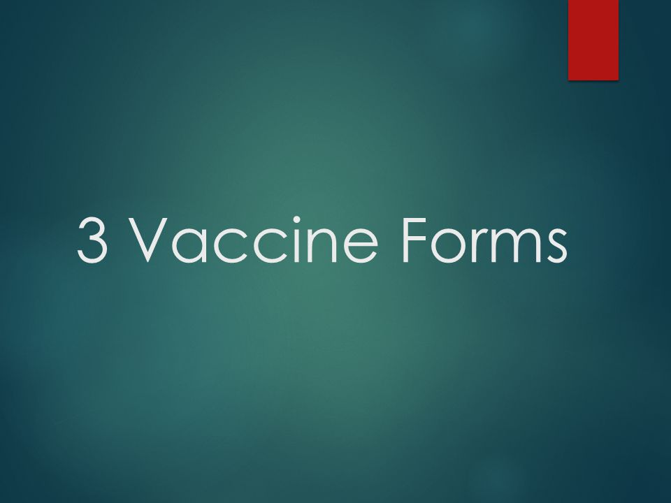 3 Vaccine Forms