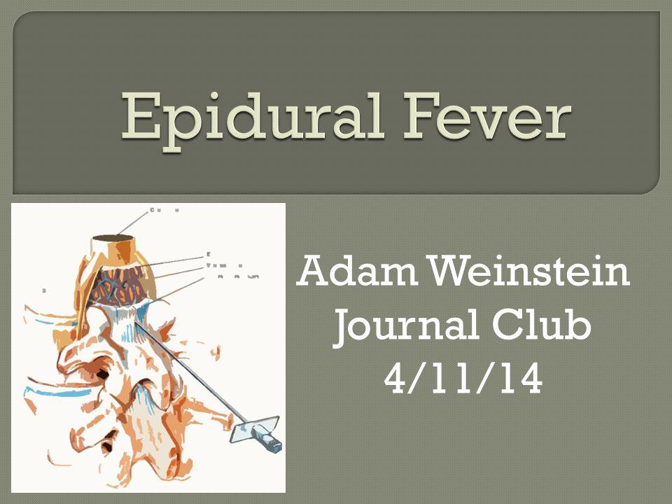 Adam Weinstein Journal Club 4/11/14