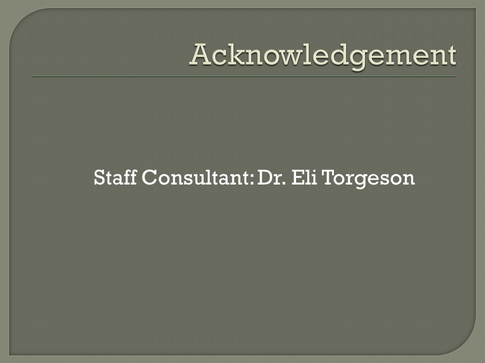 Staff Consultant: Dr. Eli Torgeson