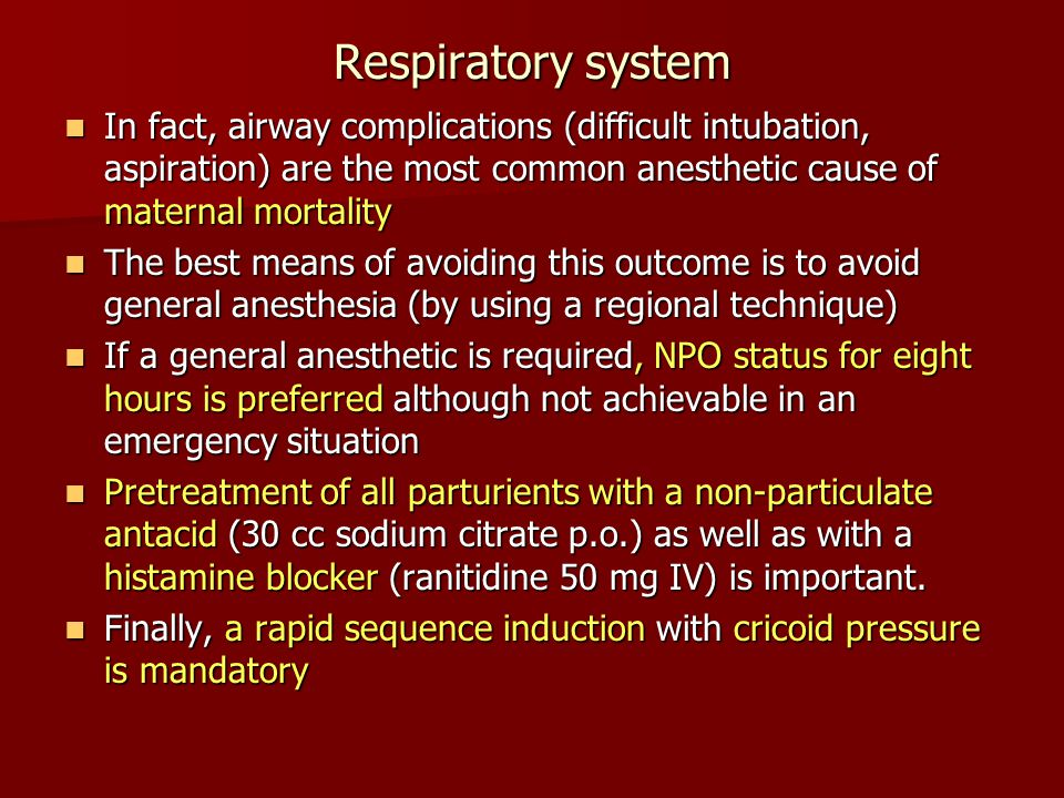 Respiratory system With the apnea that occurs at induction of anesthesia, the parturient becomes hypoxic much more rapidly than the non-pregnant patient due to 2 main reasons: With the apnea that occurs at induction of anesthesia, the parturient becomes hypoxic much more rapidly than the non-pregnant patient due to 2 main reasons: –Oxygen requirement has increased by 20% by term.