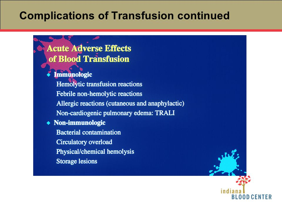 Complications of Transfusion continued