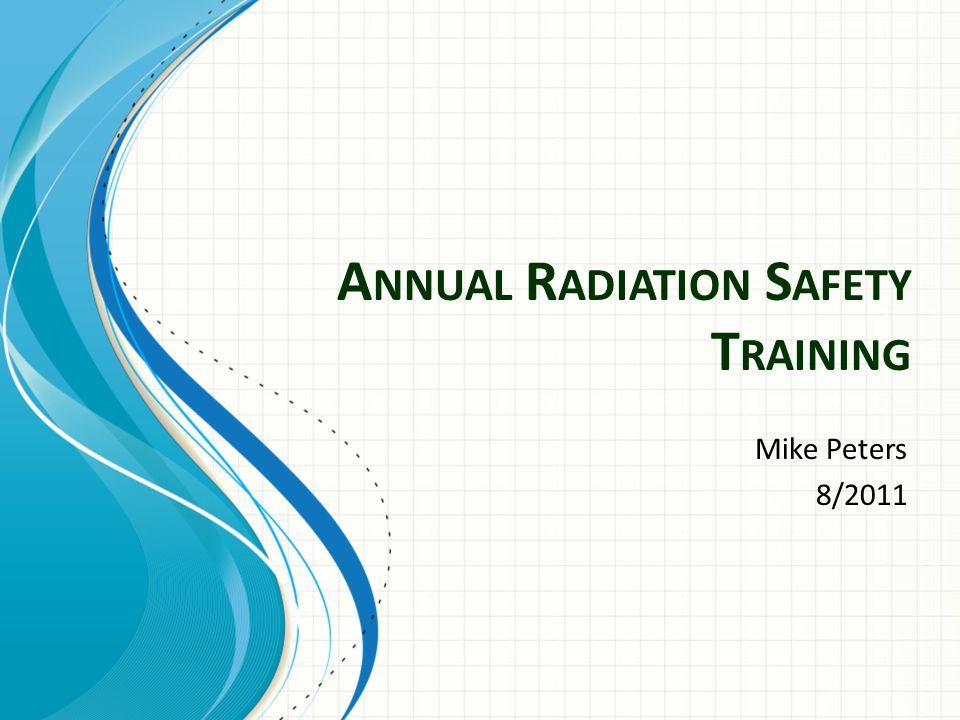 Radiation Safety Office Office:Trafton N160 Phone: 1026 Email: mike.peters@mnsu.edumike.peters@mnsu.edu Web Site: http://cset.mnsu.edu/radiationsafety/