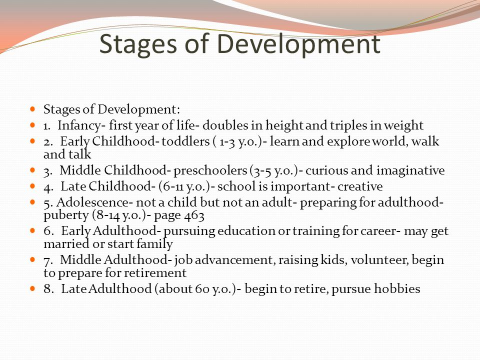 Stages of Development Stages of Development: 1.