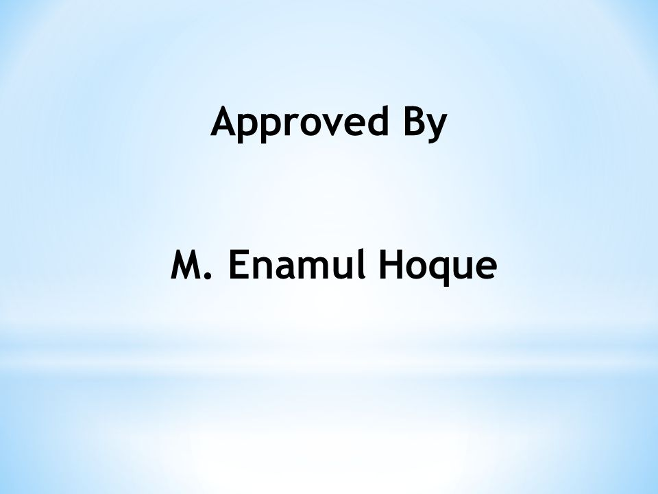 Approved By M. Enamul Hoque