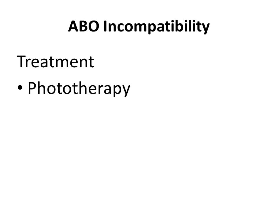 ABO Incompatibility Treatment Phototherapy