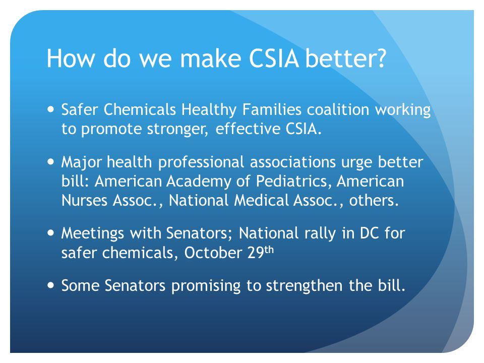 How do we make CSIA better.