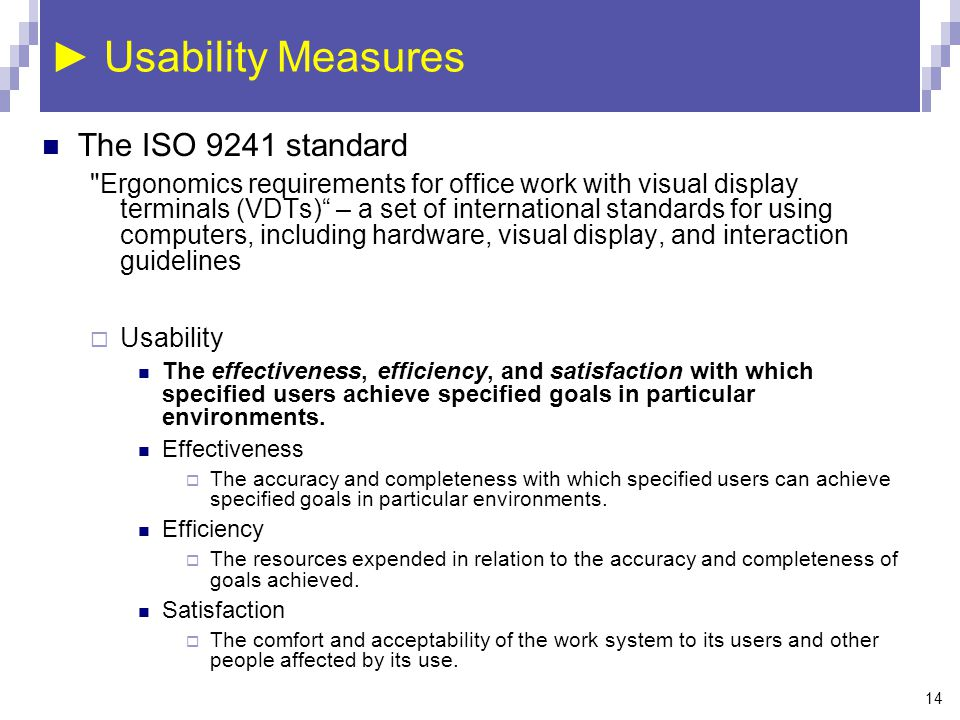 14 ► Usability Measures The ISO 9241 standard