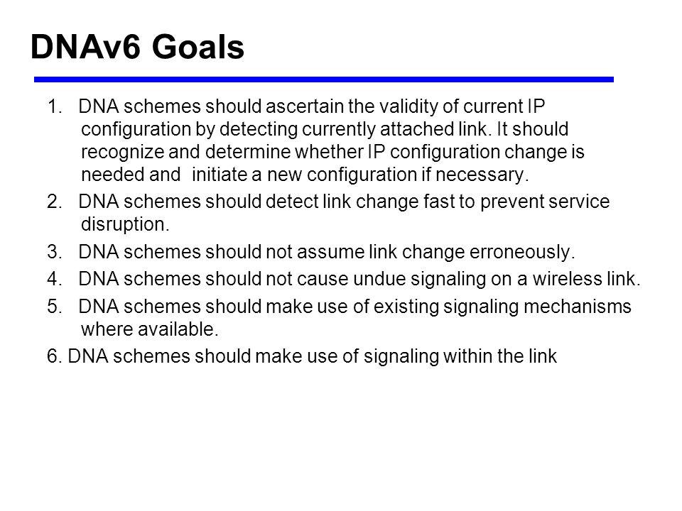 DNAv6 Goals 7.DNA schemes should be safe with respect to DAD.