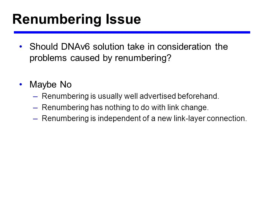 Should DNAv6 solution take in consideration the problems caused by renumbering.
