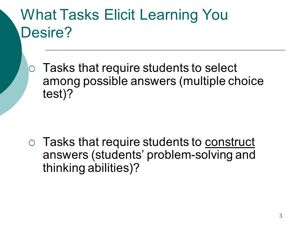 3 What Tasks Elicit Learning You Desire.