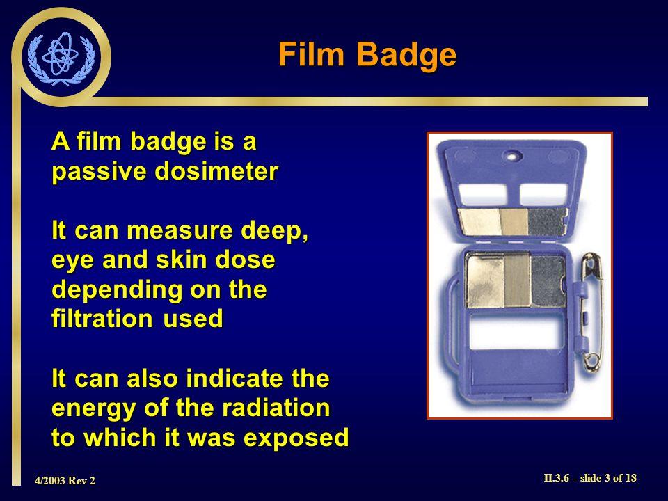 4/2003 Rev 2 II.3.6 – slide 14 of 18 Film Properties