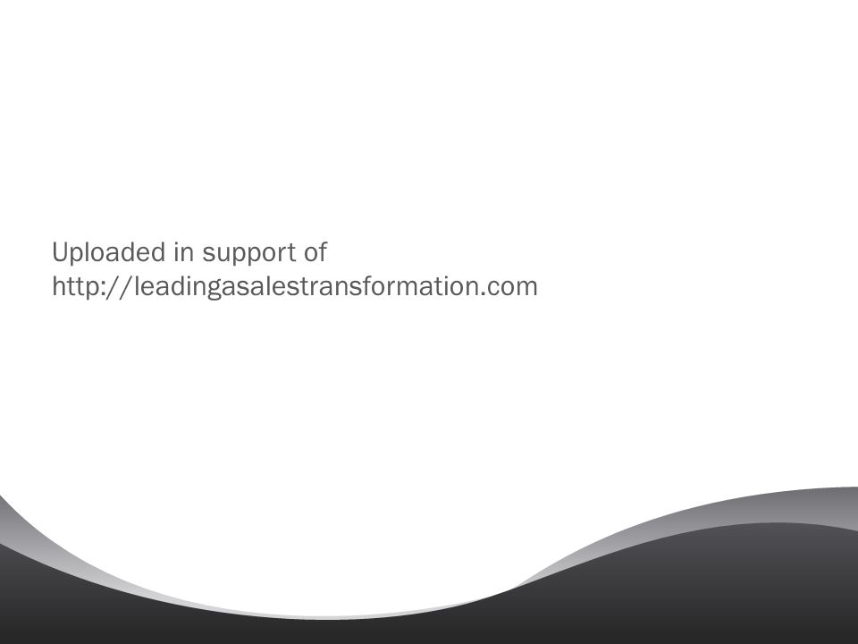 Uploaded in support of http://leadingasalestransformation.com