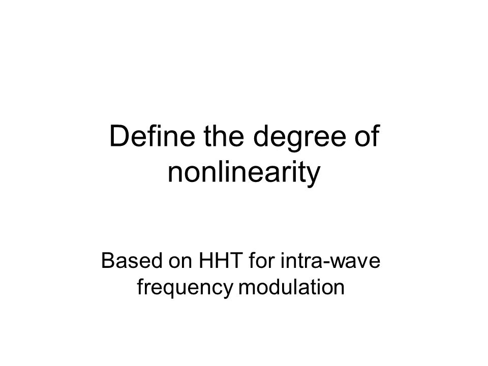 Define the degree of nonlinearity Based on HHT for intra-wave frequency modulation