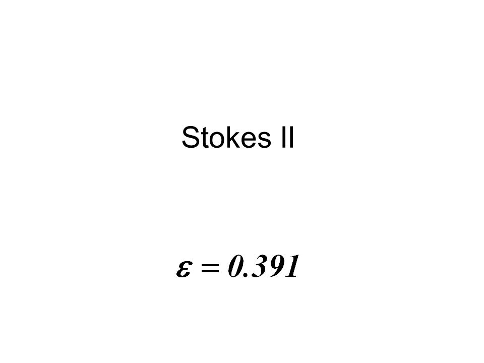 Stokes II