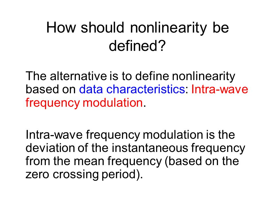 Characteristics of Data from Nonlinear Processes