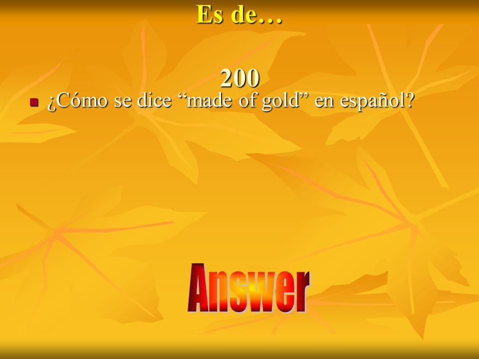 Answer 100 De madera De madera