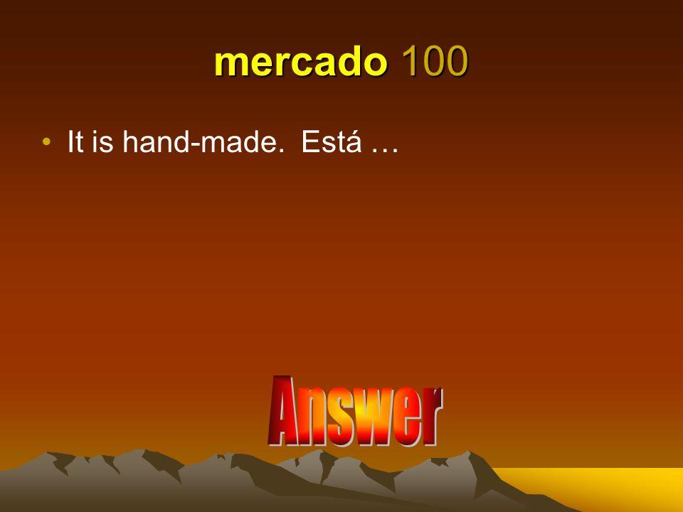 mercado 100 It is hand-made. Está …