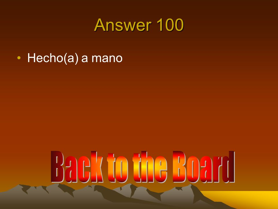Answer 100 Come in (pass, go ahead), please.