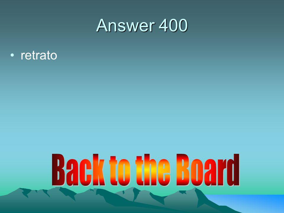 Answer 400 Tuviste Tuviste