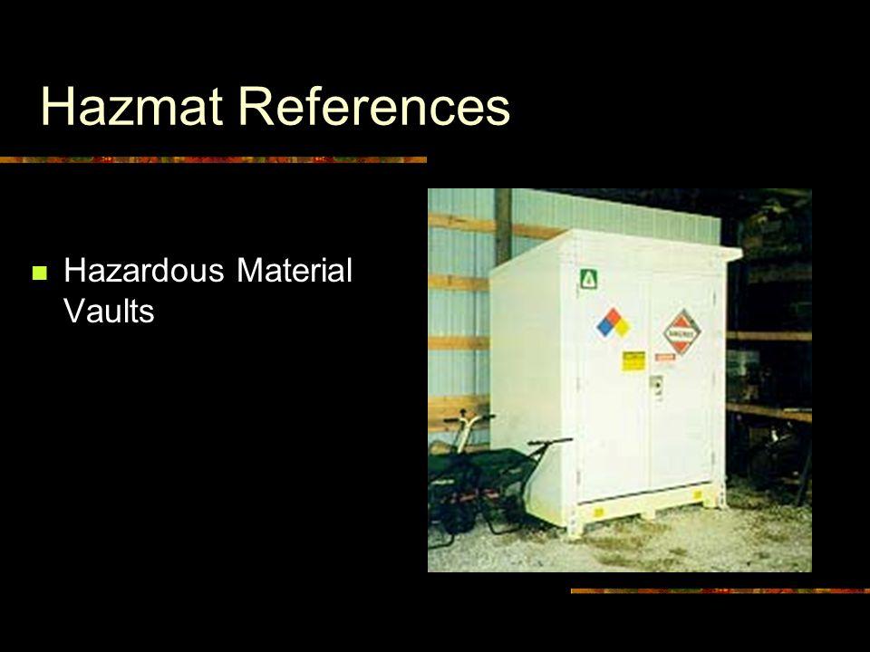 Hazmat References Hazardous Material Vaults