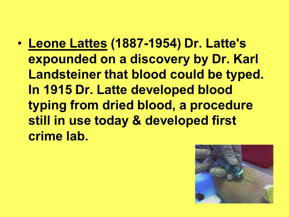 Leone Lattes (1887-1954) Dr. Latte s expounded on a discovery by Dr.