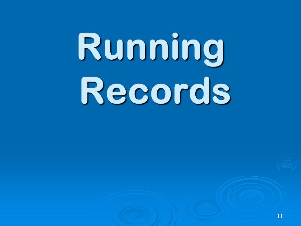 Running Records 11