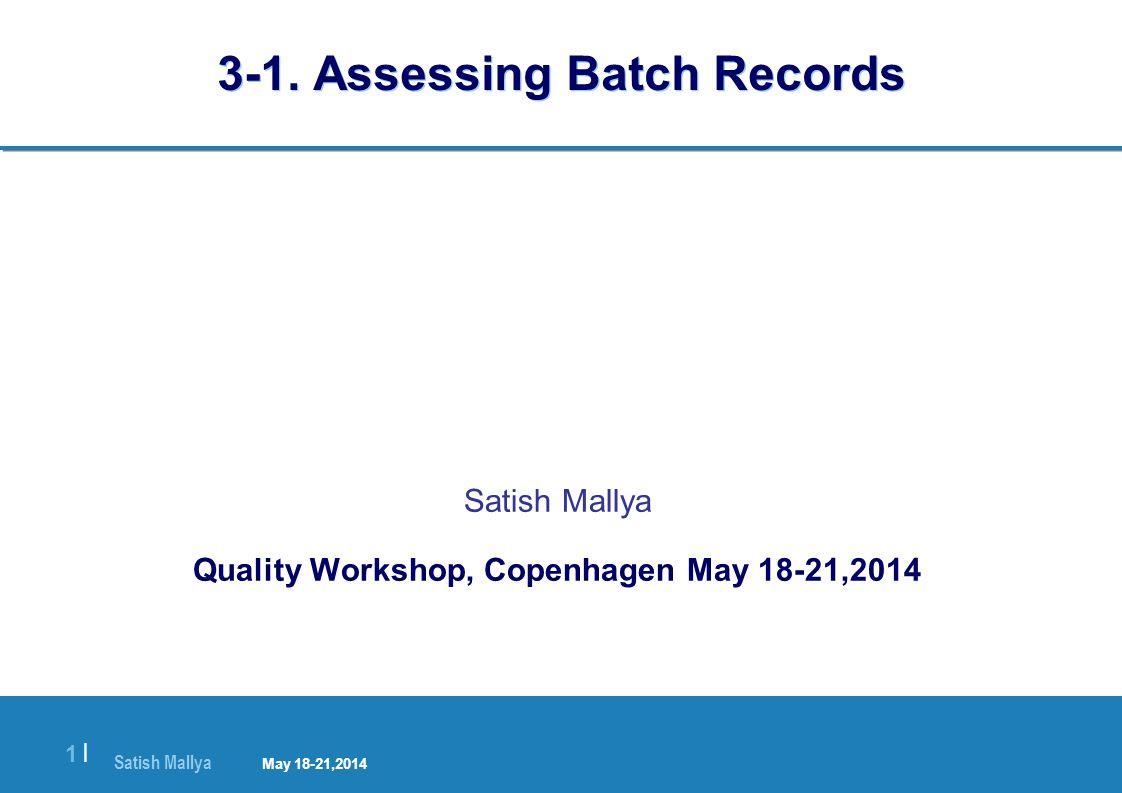 Satish Mallya January 20-22, 2010 1 |1 | 3-1.