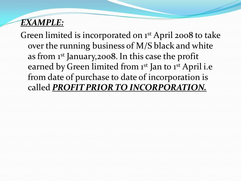 NATURE OF PROFIT PRIOR TO INCORPORATION