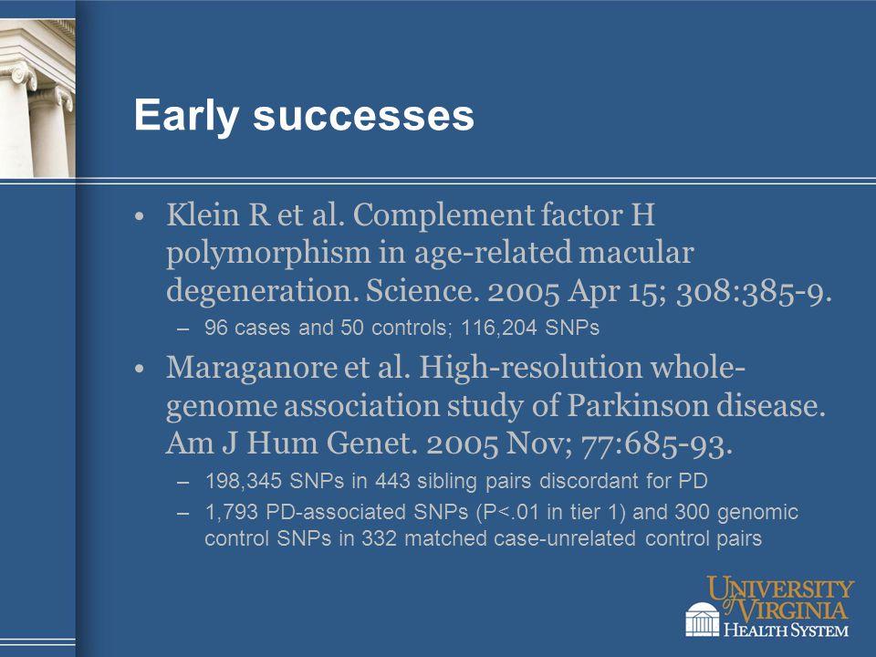 Early successes Klein R et al.