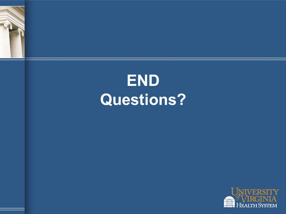 END Questions?